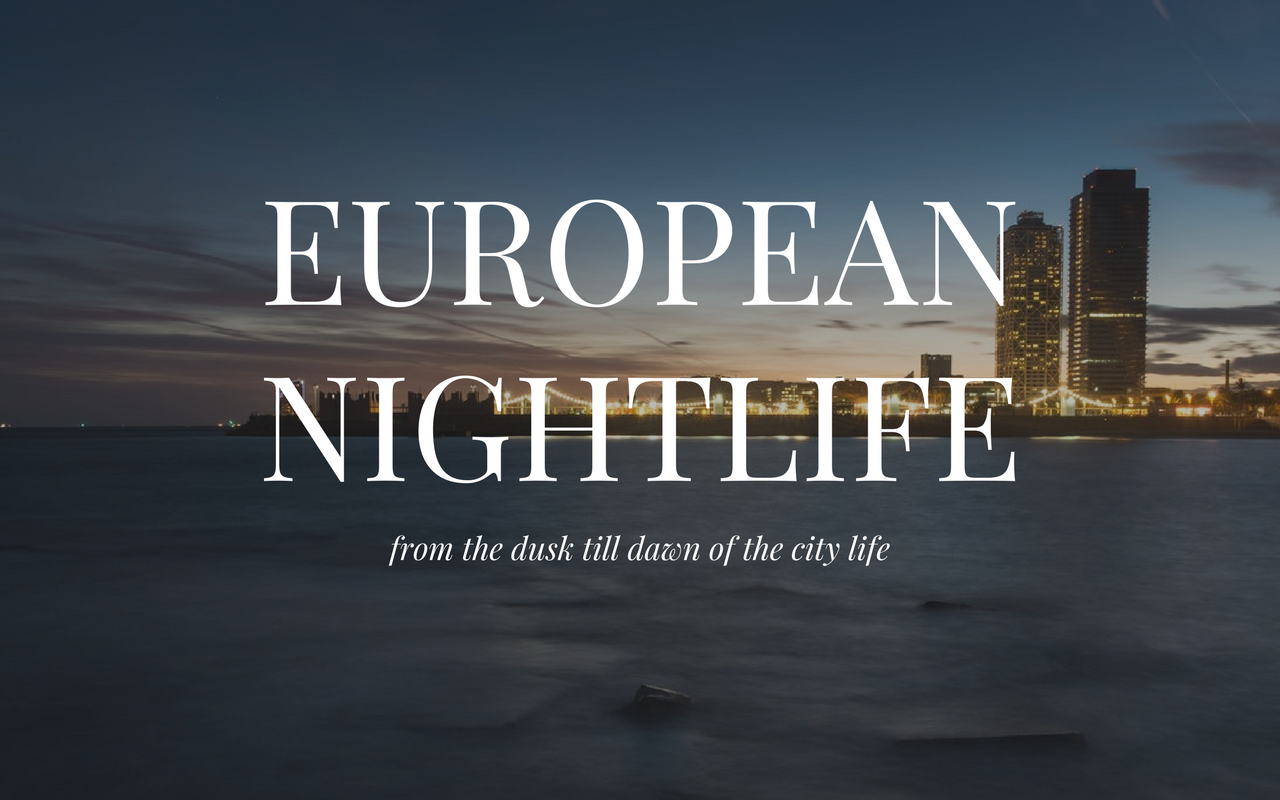 Nightlife City Guide | Europe