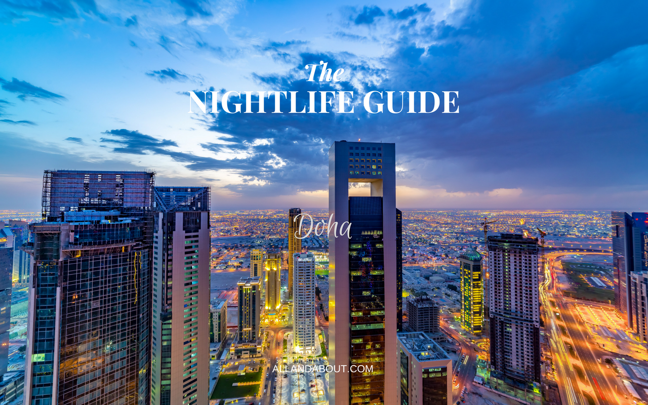 The Nightlife Guide | Doha