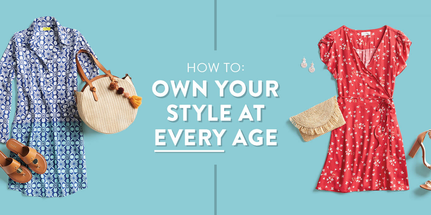 How to: Own Your Style at Any Age